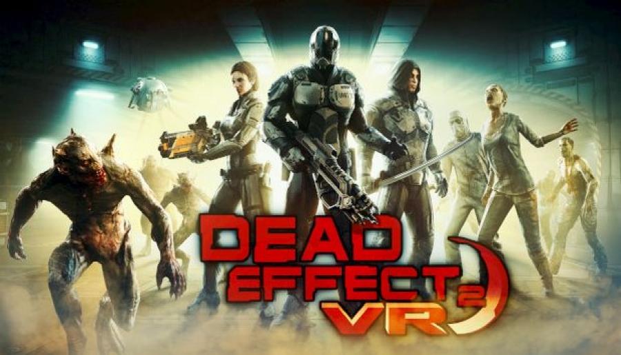 Dead Effect VR