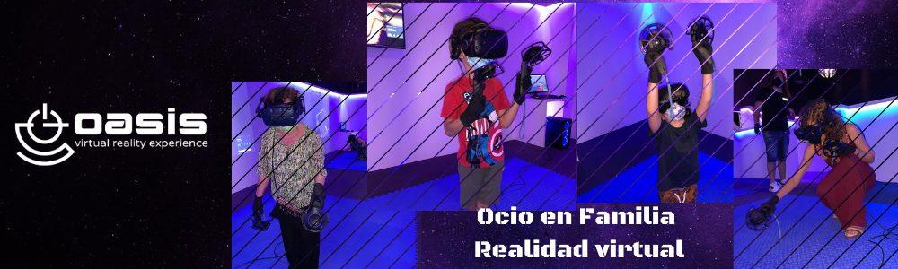 Ocio en Familia realidad virtual.