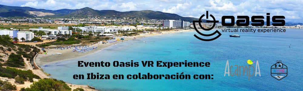 Oasis VR Ibiza